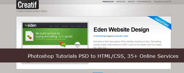 20+ Photoshop Tutorials PSD to HTML/CSS, 35+ Online Services