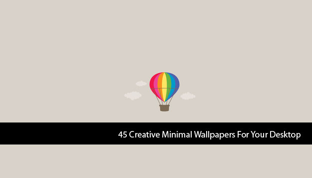 45 Creative Minimal Wallpapers For Your Desktop