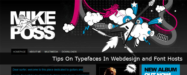 Tips On Typefaces In Webdesign and Font Hosts