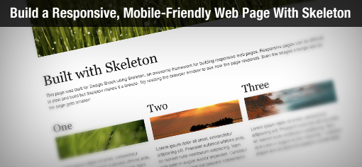 Build a Responsive, Mobile-Friendly Web Page With Skeleton