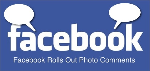 Social Media News: Facebook Rolls Out Photo Comments