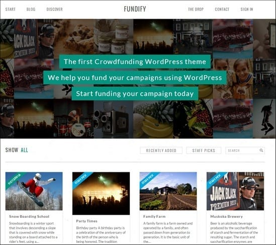 Fundify is the first WordPress theme that lets you create your own crowdfunding website.