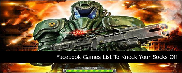 Facebook Games List To Knock Your Socks Off
