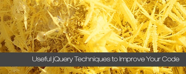 10 Useful jQuery Techniques to Improve Your Code