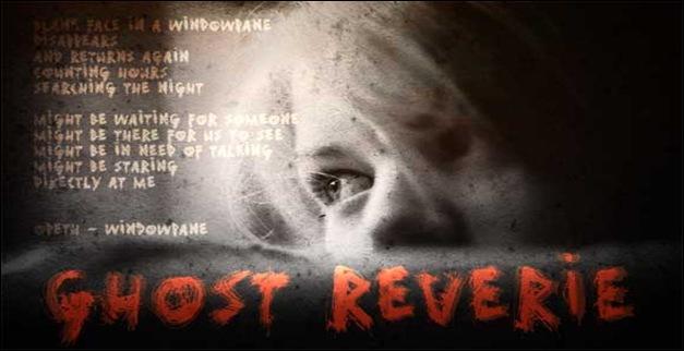Ghost reverie