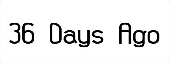 36-days-ago