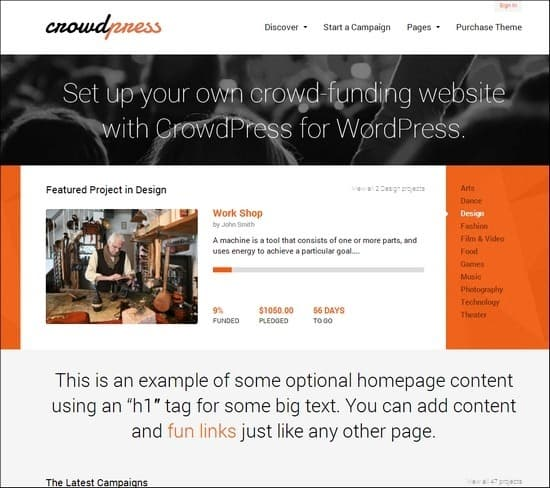 Crowdpress is a responsive crowd-funding theme that you can create on your own. Has unique flip-style slider and lots of page layouts options.