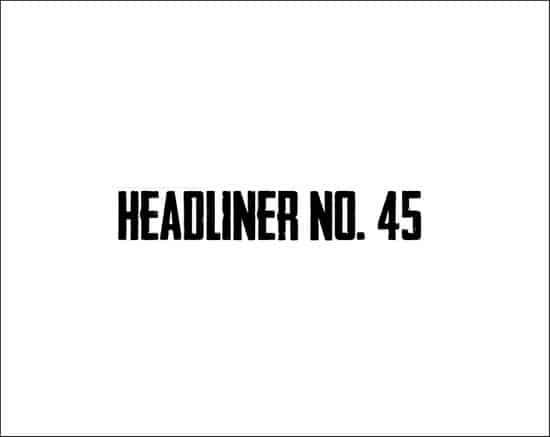 HeadlinerNo.45