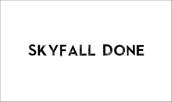 SkyfallDone