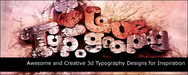 50 Awesome and Creative 3d Typography Designs for Inspiration