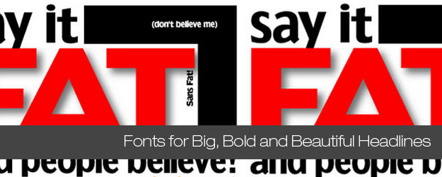 60+ Free Fonts for Big, Bold and Beautiful Headlines