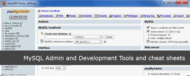 20 MySQL Admin and Development Tools and cheat sheets